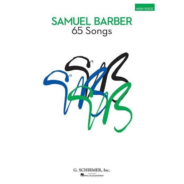 Samuel Barber: 65 Songs - High Voice - Barber, Samuel (Composer)