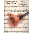 A Modern Approach To Classical Guitar: Book 3