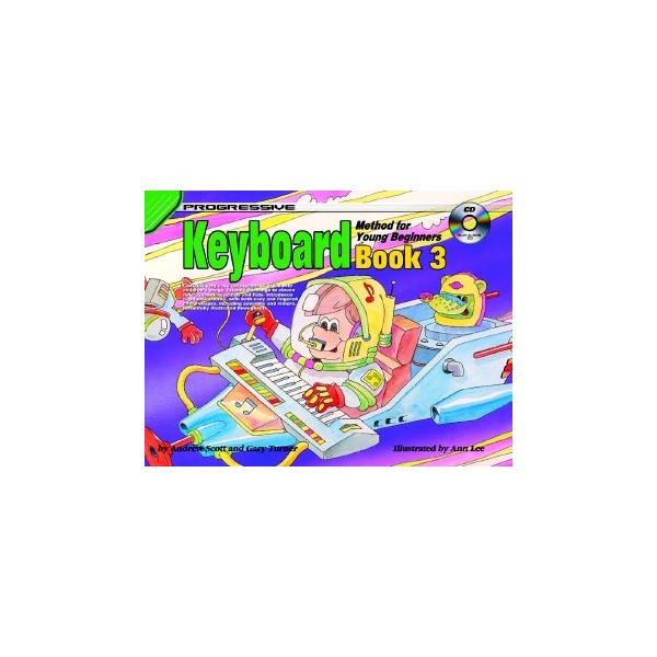 Progressive Keyboard Method For Young Beginners Book 3 with CD