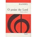 Handel, G F - O Praise The Lord