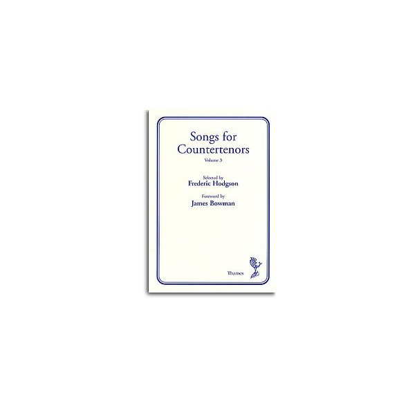 Songs for Countertenors Volume 3