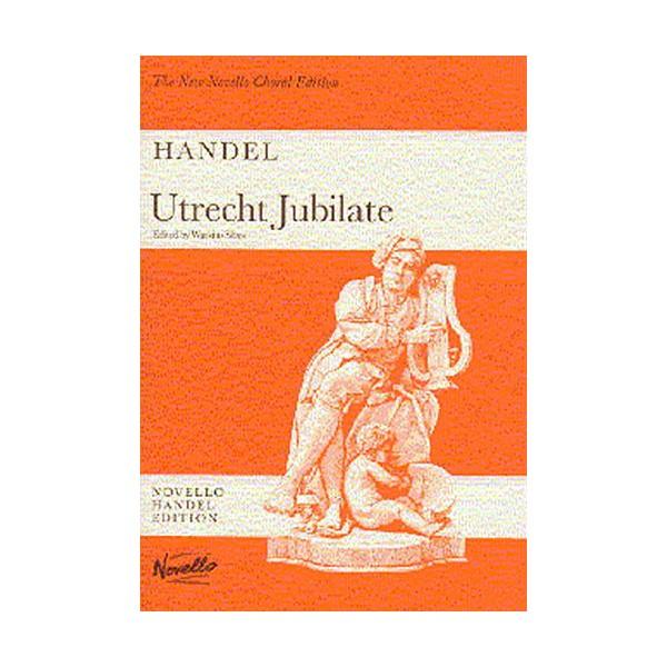 Handel: Utrecht Jubilate - Handel, George Frideric (Artist)