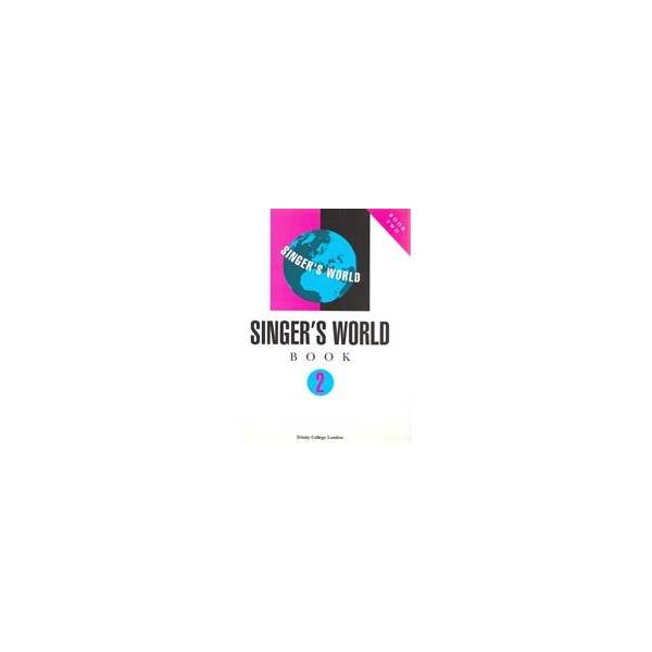 Trinity Guildhall - Singers World Book 2 (voice and piano)