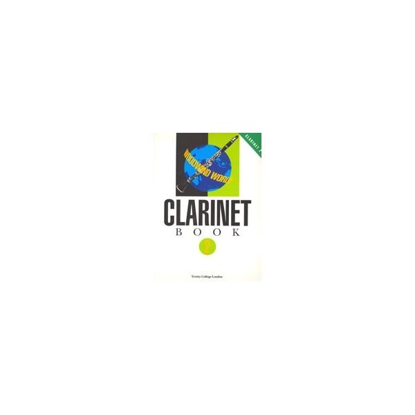 Trinity Guildhall - Woodwind World: Clarinet Bk 2 (cl &amp: pno)