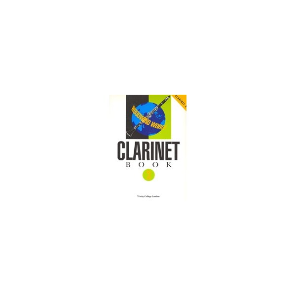 Trinity Guildhall - Woodwind World: Clarinet Bk 3 (part)