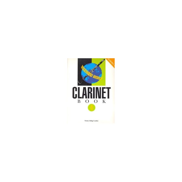Trinity Guildhall - Woodwind World: Clarinet Bk 4 (cl &amp: pno)