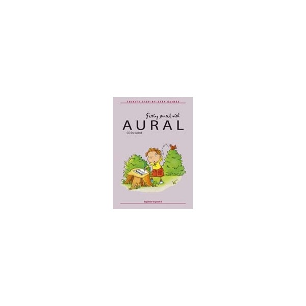 Keyworth, Nicholas - Getting started with aural (with CD)