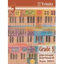 Trinity Guildhall - Electronic Keyboard 2003-2011. Grade 5