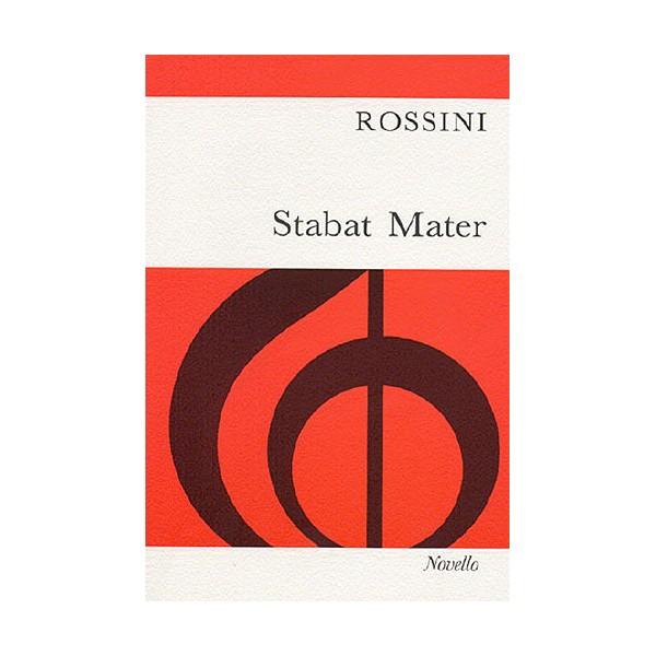 Gioacchino Rossini: Stabat Mater (Vocal Score) - Rossini, Gioacchino (Artist)