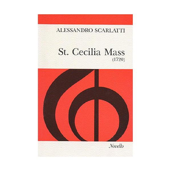 Scarlatti: St. Cecilia Mass - Scarlatti, Alessandro (Artist)