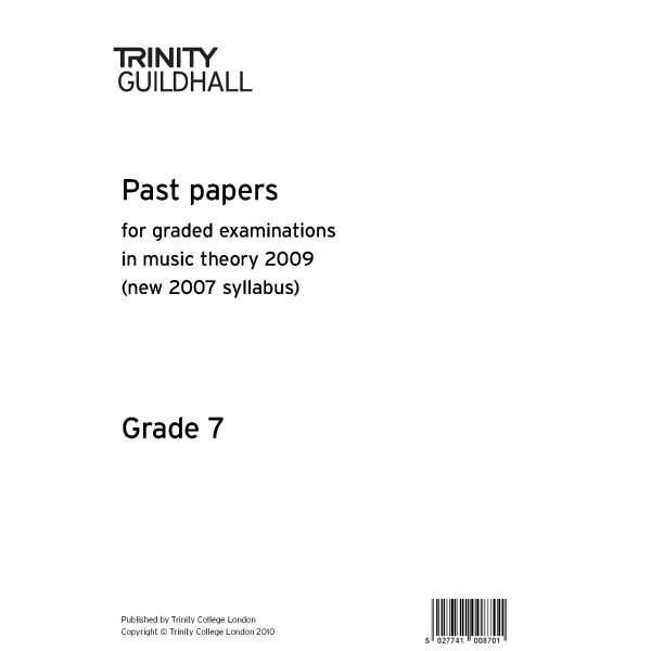 Trinity Guildhall - Past Papers: Theory of Music (2009) Gd 7