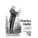 Charles Hallé - The Musical & Social Life