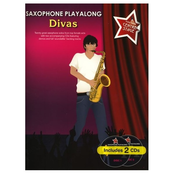 You Take Centre Stage: Saxophone Playalong Divas