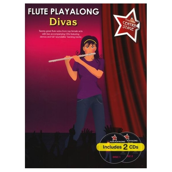 You Take Centre Stage: Flute Playalong Divas