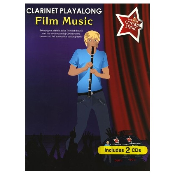 You Take Centre Stage: Clarinet Playalong Film Music