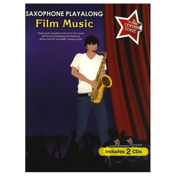 You Take Centre Stage: Saxophone Playalong Film Music