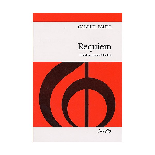 Gabriel Faure: Requiem (SATB) - Ratcliffe, Desmond (Editor)
