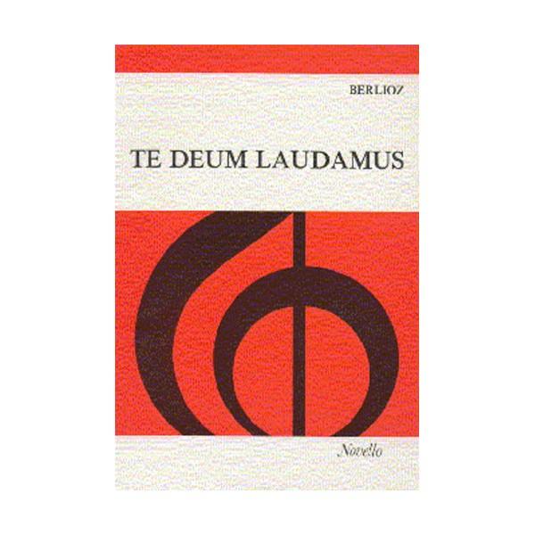 Hector Berlioz: Te Deum Laudamus - Berlioz, Hector (Composer)