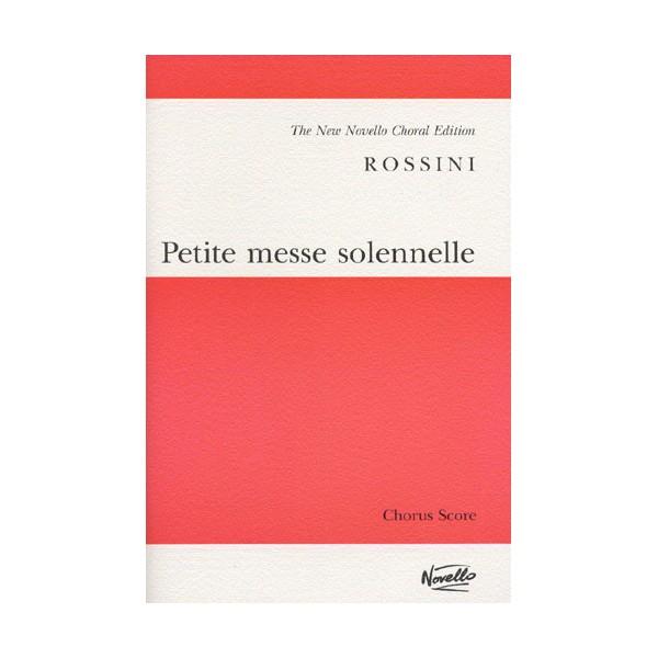 Rossini: Petite Messe Solennelle - Rossini, Gioacchino (Composer)