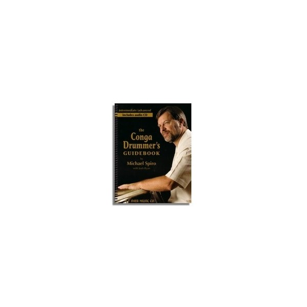 Michael Spiro: The Conga Drummers Guidebook