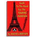 David Liebman: Guide to the Road for the Touring Musician