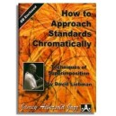 David Liebman: How to Approach Standards Chromatically