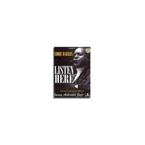 Aebersold Vol. 127: Eddie Harris Listen Here