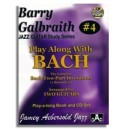 Barry Galbraith: Volume 4 - Play Along With Bach