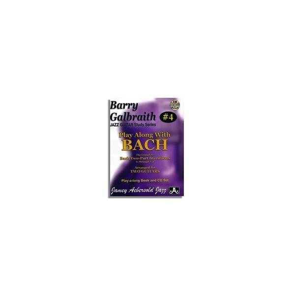 Barry Galbraith: Volume 4 - Play Along With Bach
