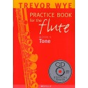 A Trevor Wye Practice Book for the Flute Volume 1: Tone (With CD) - Wye, Trevor (Artist)