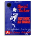 Aebersold Vol. 10: David Baker