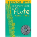 Trevor Wye: A Beginners Book for the Flute Part Two - Wye, Trevor (Artist)