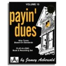 Aebersold Vol. 15: Payin Dues