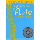 Trevor Wye: A Beginners Book for the Flute Part One - Wye, Trevor (Artist)