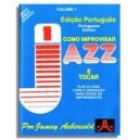 Aebersold Vol. 1: Como Improvisar Jazz E Tocar - 6ª edição portugese (in Portugese)
