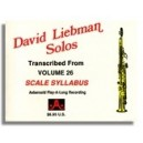 Dave Liebman: Solos from Aebersold Volume 26 Scale Syllabus