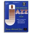 Aebersold Vol. 1: Como Improvisar Jazz Y Tocar - 6ª edición española (in Spanish)