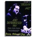 Aebersold Vol. 118: Joey DeFrancesco - Groovin Jazz!