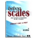 Joe Riposo: Bebop Scales Jazz Scales And Patterns In All 12 Keys