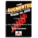 Walt Weiskopf & Ramon Ricker: The Augmented Scale In Jazz