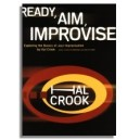 Hal Crook: Ready, Aim, Improvise