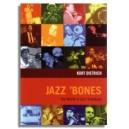 Kurt Dietrich: Jazz Bones