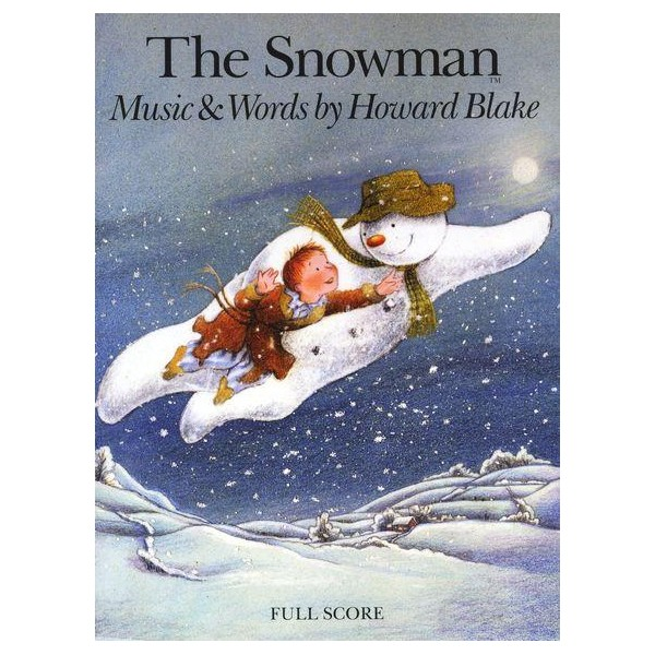 Howard Blake: The Snowman (Full Score) - Blake, Howard (Composer)