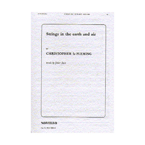 Christopher Le Fleming: Strings In The Earth And Air - Le Fleming, Christopher (Artist)