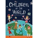Children Of The World by Mary Green & Julie Stanley Ages: 5-9 years