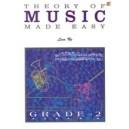 Ng, Lina - Theory of music made easy. Grade 2