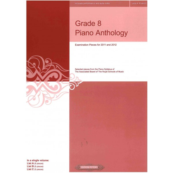 Grade 8 Piano Anthology Examination Pieces for 2011 and 2012