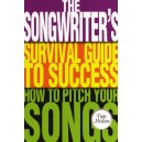 Dude McLean: The Songwriters Survival Guide To Success - How To Pitch Your Songs