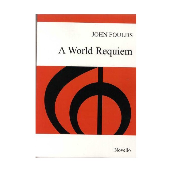 John Foulds: A World Requiem Op.60 (Vocal  Score) - Foulds, John (Composer)