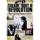 Talkin Bout A Revolution: Music And Social Change In America